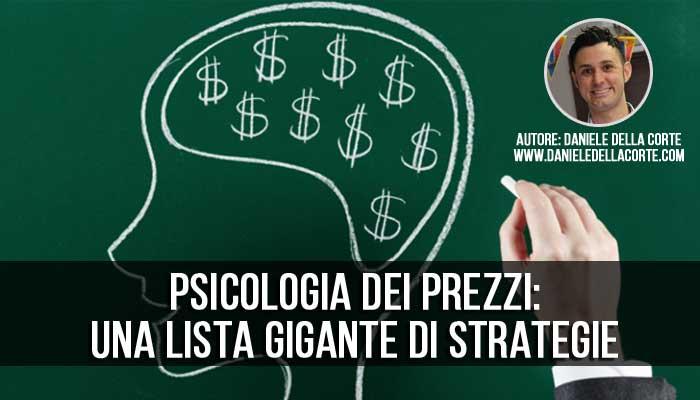 Psicologia dei prezzi: una lista gigante di strategie